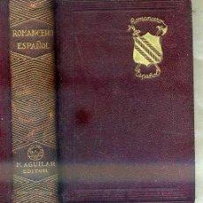 Libros de segunda mano: ROMANCERO ESPAÑOL (AGUILAR JOYA, 1938) PLENA PIEL. Lote 44042559