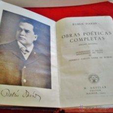 Libros de segunda mano: RUBÉN DARIO. OBRAS POÉTICAS COMPLETAS. EDITORIAL AGUILAR, 1945. . Lote 44076397
