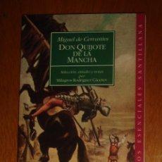Libros de segunda mano: DON QUIJOTE DE LA MANCHA. MIGUEL DE CERVANTES. CLÁSICOS ESENCIALES SANTILLANA, 2000. Lote 44109162