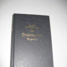 Libros de segunda mano: TRAGEDIAS DE SHAKESPEARE. Lote 44296337
