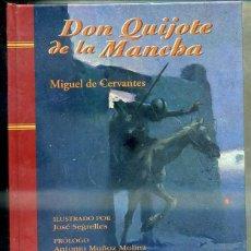 Libros de segunda mano: CERVANTES : DON QUIJOTE DE LA MANCHA - PRÓLOGO DE ANTONIO MUÑOZ MOLINA - ILUSTRADO POR SEGRELLES. Lote 44816886