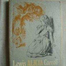 Libros de segunda mano: ALICIA EN EL PAÍS DE LAS MARAVILLAS. CARROLL, LEWIS. 1983. Lote 44851470