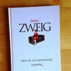 Livros em segunda mão: ZWEIG, STEFAN, CARTA DE UNA DESCONOCIDA LEPORELLA, EL PAIS, 2003, PP. 142. Lote 44881451
