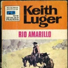 Libros de segunda mano: RIO AMARILLO - AÑO 1971 - COLECCION HEROES DE LA PRADERA NOVELA DE BOLSILLO ORIGINAL -. Lote 45090172