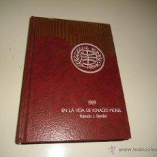Libros de segunda mano: PREMIO PLANETA 1969 EN LA VIDA DE IGNACIO MOREL RAMON J SENDER BAL47. Lote 45337897