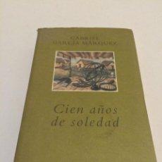Libros de segunda mano: CIEN AÑOS DE SOLEDAD (GABRIEL GARCIA MARQUEZ). Lote 45348702