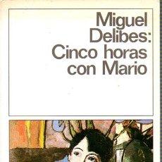 Libros de segunda mano - CINCO HORA CON MARIO EKL MIGUEL DELIBES. DESTINOLIBRO 144 5 - 45352946