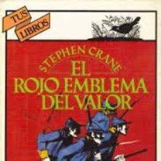Libros de segunda mano: EL ROJO EMBLEMA DEL VALOR,STEPHEN CRANE. Lote 45386626