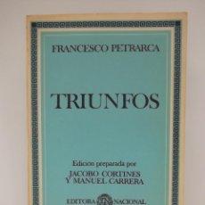 Libros de segunda mano: PETRARCA, FRANCESCO: TRIUNFOS (EDITORA NACIONAL) (CB). Lote 50718102