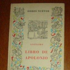 Libros de segunda mano: LIBRO DE APOLONIO (ANÓNIMO). CASTALIA, ODRES NUEVOS, 1967.2ª EDICIÓN CORREGIDA. Lote 45455131