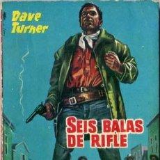 Libros de segunda mano: SEIS BALAS DE RIFLE - AÑO 1962 - NOVELA DE BOLSILLO ORIGINAL - ES DEL OESTE. Lote 45507255