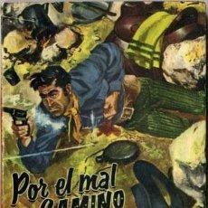 Libros de segunda mano: POR EL MAL CAMINO - AÑO 1960 - NOVELA DE BOLSILLO ORIGINAL - ES DEL OESTE. Lote 45507298
