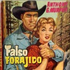 Libros de segunda mano: FALSO FORAJIDO - AÑO 1959 - NOVELA DE BOLSILLO ORIGINAL - ES DEL OESTE. Lote 45507381