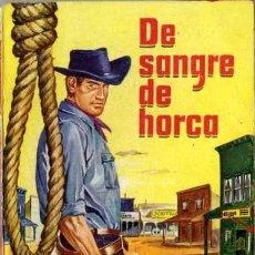 Libros de segunda mano: DE SANGRE DE HORCA - AÑO 1960 - NOVELA DE BOLSILLO ORIGINAL - ES DEL OESTE. Lote 45507383