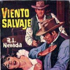 Libros de segunda mano: VIENTO SALVAJE - AÑO 1962 - NOVELA DE BOLSILLO ORIGINAL - ES DEL OESTE. Lote 45507420