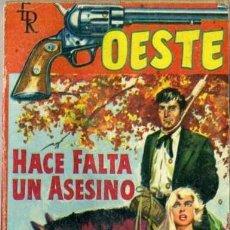 Libros de segunda mano: HACE FALTA UN ASESINO - AÑO 1961 - NOVELA DE BOLSILLO ORIGINAL - ES DEL OESTE. Lote 45507460