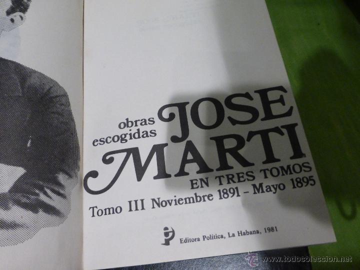 Libros de segunda mano: José Martí Obras escogidas . 3 tomos - CENTRO DE ESTUDIOS MARTIANOS - LA HABANA (CUBA) 1978 - Foto 4 - 45555650