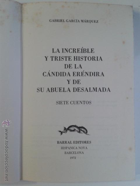 Libros de segunda mano: Gabriel Garcia Márquez - La Increible Y Triste Historia De La Candida Erendira 7 Cuentos BARRAL - Foto 5 - 45687331