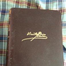 Libros de segunda mano: VICENTE BLASCO IBAÑEZ OBRAS COMPLETAS TOMO III EDITA AGUILAR 8ª EDIC. 1967. Lote 45851065