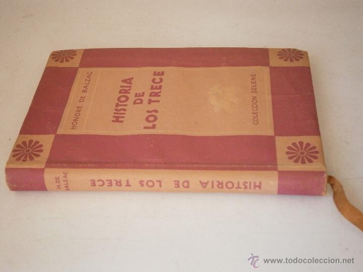 Libros de segunda mano: HISTORIA DE LOS TRECE Honore de Balzac Ayma 1 edicion 1941 - Foto 2 - 45904365