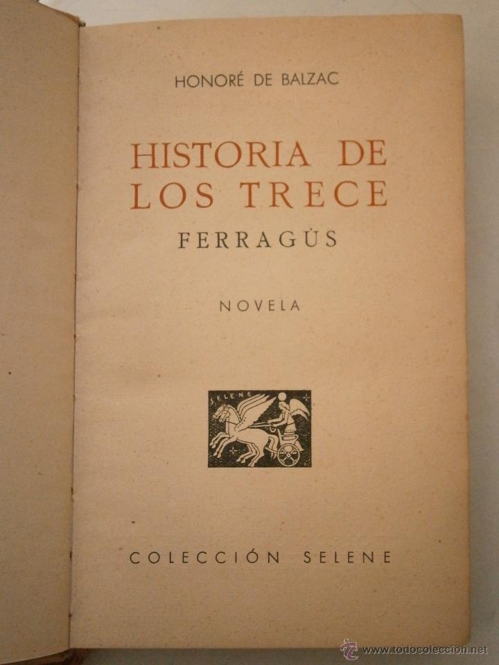 Libros de segunda mano: HISTORIA DE LOS TRECE Honore de Balzac Ayma 1 edicion 1941 - Foto 4 - 45904365