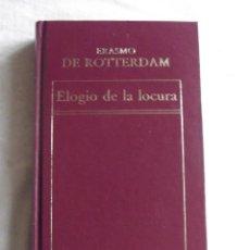 Libros de segunda mano: ELOGIO DE LOCURA POR ERASMO DE ROTTERDAM . Lote 46060888