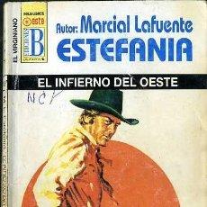 Libros de segunda mano: EL INFIERNO DEL OESTE - AÑO 2000 - NOVELA ESTEFANIA DE BOLSILLO - ES ORIGINAL - ES DEL OESTE -. Lote 58519883