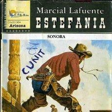 Libros de segunda mano: SONORA - AÑO 2008 - NOVELA ESTEFANIA DEL OESTE ES DE BOLSILLO. Lote 46375662