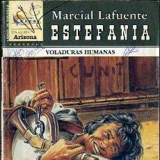 Libros de segunda mano: VOLADURAS HUMANAS - AÑO 2007 - NOVELA ESTEFANIA DEL OESTE ES DE BOLSILLO. Lote 46375667