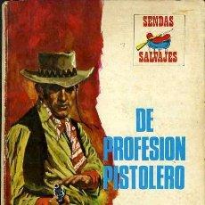 Libros de segunda mano: DE PROFESION PISTOLERO - AÑO 1974 - NOVELA DEL OESTE - ES DE BOLSILLO. Lote 46375712