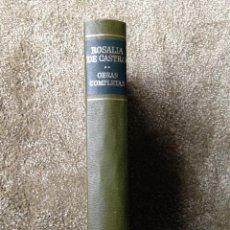 Libros de segunda mano: OBRAS COMPLETAS II. ROSALÍA DE CASTRO. BIBLIOTECA DE AUTORES MODERNOS. AGUILAR. 1977.. Lote 46427927