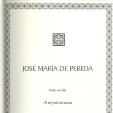 Libros de segunda mano: JOSÉ MARÍA DE PEREDA: PEÑAS ARRIBA. EL SABOR DE LA TIERRUCA. DE TAL PALO TAL ASTILLA. MADRID, 1997. Lote 46615561