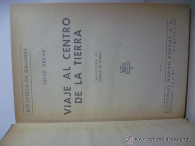 Libros de segunda mano: VIAJE AL CENTRO DE LA TIERRA. JULIO VERNE. Ramón Sopena, Col. Biblioteca de Grandes Novelas, 1941 - Foto 2 - 46617045