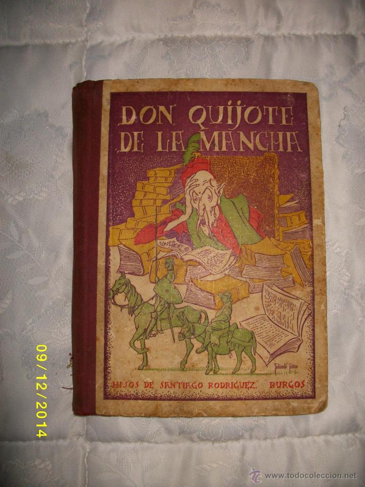 EL INGENIOSO HIDALGO DON QUIJOTE DE LA MANCHA EDICION ESCOLAR 1949 (Libros de Segunda Mano (posteriores a 1936) - Literatura - Narrativa - Clásicos)
