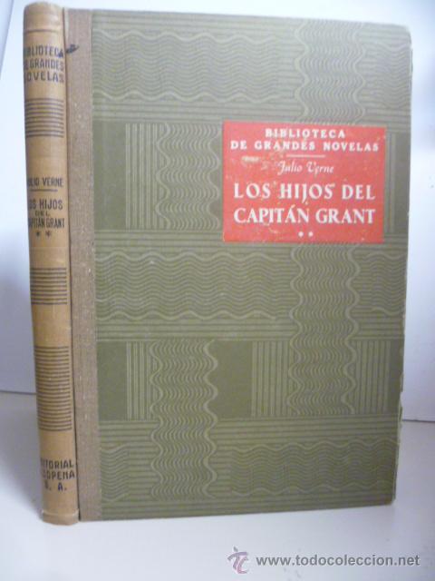 LOS HIJOS DEL CAPITÁN GRANT / TOMO II / JULIO VERNE / ED. RAMÓN SOPENA 1941 (Libros de Segunda Mano (posteriores a 1936) - Literatura - Narrativa - Clásicos)