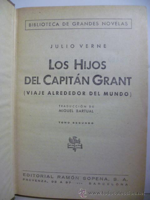 Libros de segunda mano: LOS HIJOS DEL CAPITÁN GRANT / TOMO II / JULIO VERNE / ED. RAMÓN SOPENA 1941 - Foto 2 - 46701982