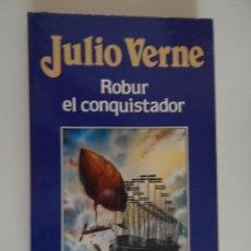 Libros de segunda mano: * ROBUR EL CONQUISTADOR - JULIO VERNE, 1987. Lote 46705979