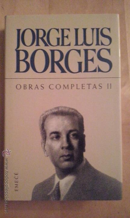 JORGE LUIS BORGES, 'OBRAS COMPLETAS (VOLUMEN II)' (Libros de Segunda Mano (posteriores a 1936) - Literatura - Narrativa - Clásicos)