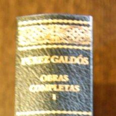 Libros de segunda mano: BENITO PEREZ GALDOS. OBRAS COMPLETAS TOMO I. AGUILAR. Lote 46935972