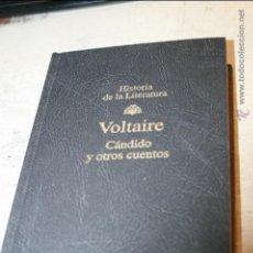 Libros de segunda mano: CÁNDIDO Y OTROS CUENTOS. VOLTAIRE 1994. COL. HISTORIA LITERATURA RBA Nº 16. Lote 46972436