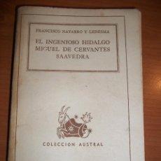 Libros de segunda mano: EL INGENIOSO HIDALGO MIGUEL DE CERVANTES SAAVEDRA. FCO.NAVARRO Y LEDESMA. Lote 47056084