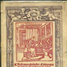 Libros de segunda mano: ANÓNIMO : REFRANES GLOSADOS (BALAGUÉ, 1955) FACSÍMIL DE 1541. Lote 47252499