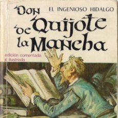 Libros de segunda mano: CERVANTES: EL INGENIOSO HIDALGO DON QUIJOTE DE LA MANCHA. (BIBLIOTECA SOPENA, 1974). Lote 47263632