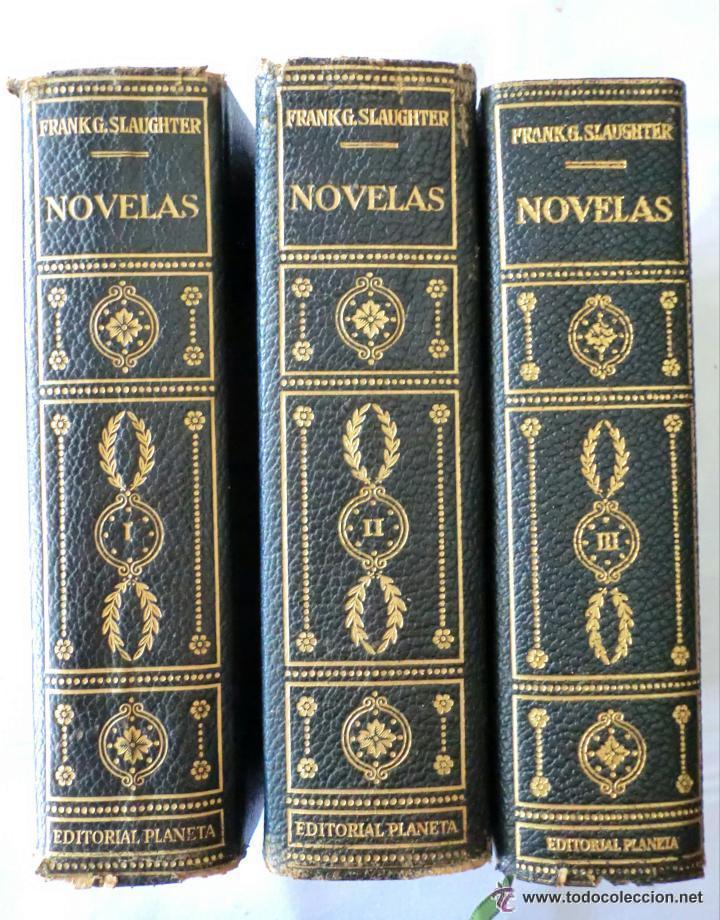 NOVELAS DE SLAUGHTER, FRANK G. --TRES TOMOS AÑO 1958 SLAUGHTER, FRANK G. NOVELAS. (Libros de Segunda Mano (posteriores a 1936) - Literatura - Narrativa - Clásicos)