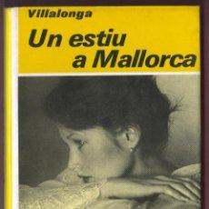 Libros de segunda mano: LLORENÇ VILLALONGA.UN ESTIU A MALLORCA, 3A EDICIÓ, 1983, EL CLUB DELS NOVEL·LISTES. Lote 47267148