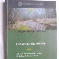 Libros de segunda mano: LAZARILLO DE TORMES. 2003. CLÁSICOS EDEBÉ. Lote 47529787