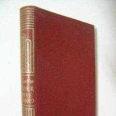 Libros de segunda mano: WERTHER REINEKE EL ZORRO,GOETHE,1962,AGUILAR ED,REF CRISOL 133. Lote 47606485