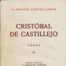 Libros de segunda mano: CRISTÓBAL DE CASTILLEJO, OBRAS IV, 1958. Lote 47765005
