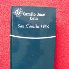 Libros de segunda mano: SAN CAMILO 1936 - CAMILO JOSE CELA. Lote 47858105