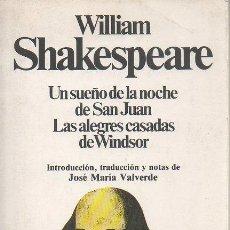 Libros de segunda mano: UN SUEÑO DE LA NOCHE DE SAN JUAN. LAS ALEGRES CASADAS DE WINDSOR. W. SHAKESPEARE. PLANETA, 1983. Lote 48424264